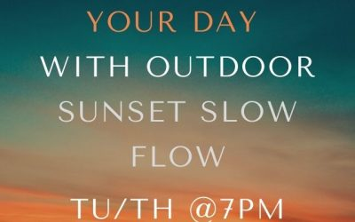 New Class – 7pm Sunset Slow Flow!